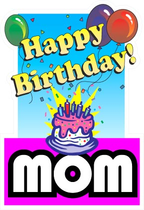 http://khatrine.files.wordpress.com/2007/06/happy-birthday-mom.jpg